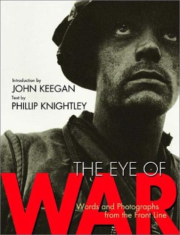 The Eye of War: Words and Photographs from the Front Line pdf