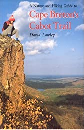 A Nature and Hiking Guide to Cape Breton's Cabot Trail (Maritime Travel Guides)