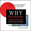 Why Businessmen Need Philosophy and Other Essays Audiobook by Ayn Rand Narrated by Susan O'Malley