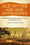 Old Myths and New Approaches, , 1921867280