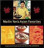 Martin Yan's Asian Favorites, Martin Yan, 1580083714
