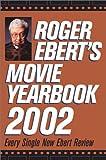 Roger Ebert's Movie Yearbook 2002