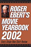 Roger Ebert's Movie Yearbook 2002, Roger Ebert, 0740718614