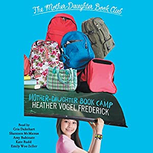 Mother-Daughter Book Camp Audiobook