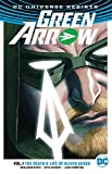 Green Arrow Vol. 1: The Death and Life Of Oliver Queen (Rebirth)