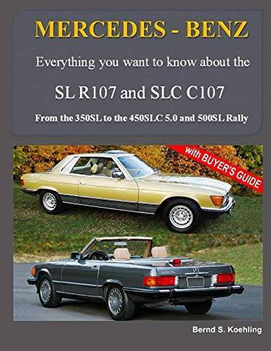 (MERCEDES-BENZ, The modern SL cars, The R107 and C107: From the 350SL/SLC to the 560SL and 500 Rally )