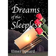 Dreams of the Sleepless