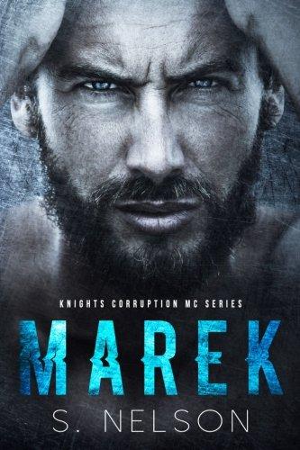Download Marek (Knights Corruption MC Series) (Volume 1) pdf