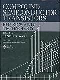 Compound Semiconductor Transistors 9780780304178