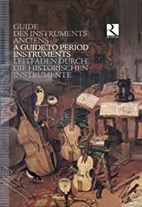 A Guide to Period Instruments [CD + Book]