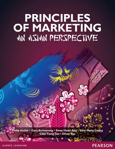 Principles of Marketing: An Asian Perspective: Amazon.es: Philip Kotler, Gary Armstrong, Swee Hoon Ang, Siew-Meng Leong, Chin Tiong Tan, Oliver Hong-Ming ...