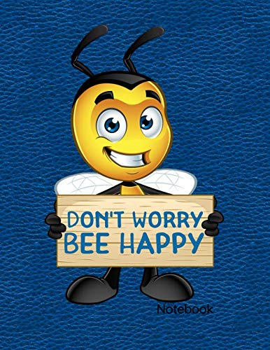 Earthbound Sketchbook - Don't Worry Bee Happy: Notebook, Journal, Diary Or Sketchbook With Wide Ruled Paper