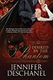 Desired By The Phantom (The Phantom Series Book 1)