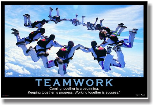 Teamwork - Sky Diving Coming Together Is a Beginning. Keeping Together Is Progress. Working