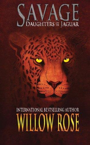 Savage (Daughters of the Jaguar Book 1)