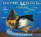 Benoit, David Orchestral Stories Other Modern Jazz