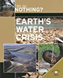 Earth's Water Crisis, Rob Bowden, 0836881540