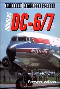 Douglas DC-6/7 (Aviation Notebook)