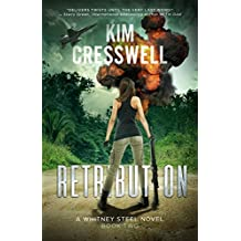 Retribution: A Romantic Action Thriller (A Whitney Steel Novel Book 2)
