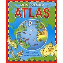 Mon premier Atlas: À la découverte des pays du monde