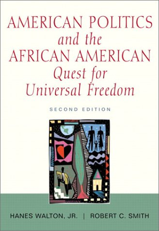 American Politics and the African-American Quest for Universal Freedom (2nd Edition)