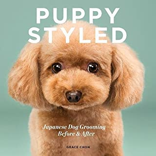 Book Cover: Puppy Styled: Japanese Dog Grooming: Before & After