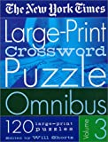 The New York Times Large-Print Crossword Puzzle Omnibus, New York Times Staff, 0312284411