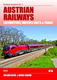Austrian Railways: Locomotives, Multiple Units and Trams (European Handbooks)