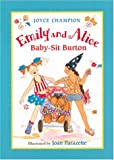 Emily and Alice Baby-Sit Burton, Joyce Champion and Suçie Stevenson, 0152021841