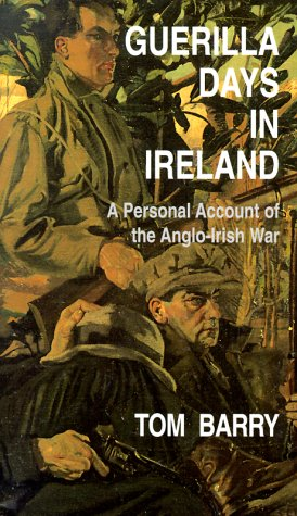 guerilla-days-in-ireland-a-personal-account-of-the-anglo-irish-war
