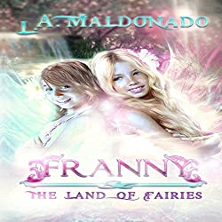 Franny & the Land of Fairies