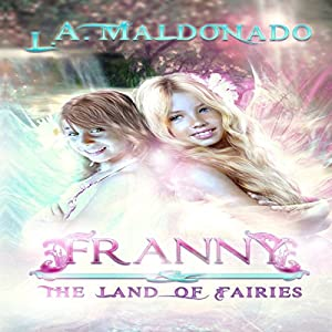 Franny & the Land of Fairies Audiobook