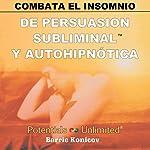 Combata El Insomnio [Insomnia] | Barrie Konicov