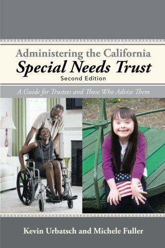 Administering-the-California-Special-Needs-Trust