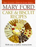 Mary Ford Cake and Biscuit Recipes, Mary Ford, 0946429588