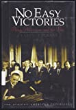 img - for No Easy Victories: Black Americans and the Vote book / textbook / text book
