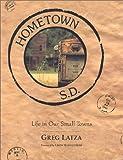 Hometown, S. D, Greg Latza, 0967348536