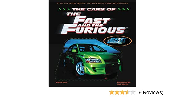The Cars of the Fast and the Furious: The Making of the Hottest Cars on Screen: Amazon.com: Books