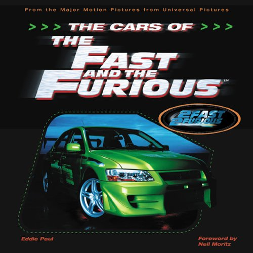 The Cars of the Fast and the Furious: The Making of the Hottest Cars on Screen Paperback