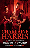 Dead to the World (Sookie Stackhouse Book 4) (English Edition)