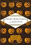 Poems Bewitched and Haunted (Everyman's Library Pocket Poets Series)