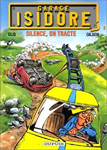 """Afficher """"Garage Isidore n° 3 Silence, on tracte"""""""