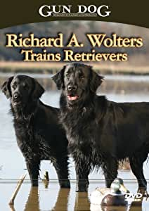 Richard A Wolters Trains Retrievers