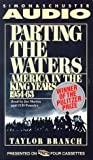 Parting the Waters: America in the King Years, Part I - 1954-63