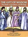 The Gift of Wisdom, Steven E. Steinbock, 0807407526