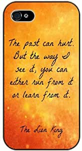 The past can hurt, but the way I see it: you can either lear from it or learn - Yellow Sky Lion King Hakuna Matata - iPhone 5 / 5s black plastic case / Inspiration Walt Disney quotes