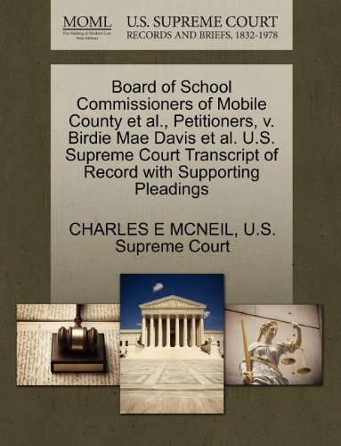 Board of School Commissioners of Mobile County et al., Petitioners, v. Birdie Mae Davis et al. U.S. Supreme Court Transcript of Record with Supporting Pleadings -