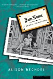 Fun Home: A Family Tragicomic, Alison Bechdel, 0618871713
