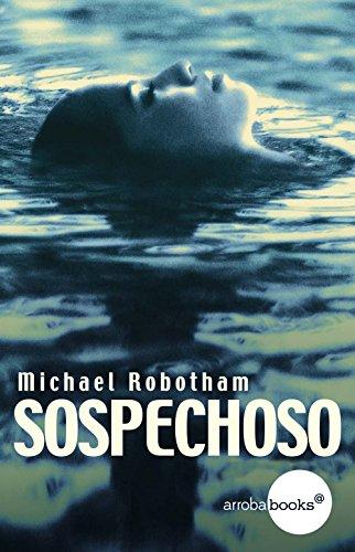 Sospechoso (Spanish Edition) by [Robotham, Michael]