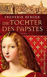 Die Tochter des Papstes: Roman (Frederik Berger)